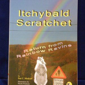 Itchybald Scratchet - Book 2 - Return From Rainbow Ravine - Children's Fiction
